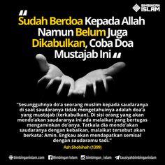 sudah berdoa kepada allah namun belum juga dikabulkan coba doa musjajab iniposter islami