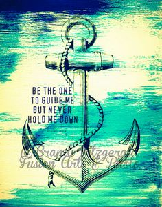 Anchor In My Soul Nautical Quote Fusion Paintographic Fine Art Print Poseidon, Anchor Tattoos, Anchor Tattoo Quotes, Nautical Tattoos, Tatoo Art, Pics Art, Love And Marriage, Picture Tattoos, Wall Signs