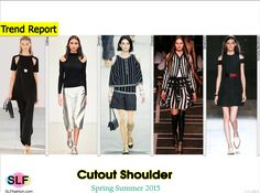 Cutout Shoulder Style Trend for Spring Summer 2015.Céline, Osman, Chanel, Givenchy, andVictoria Beckham#Spring2015 #SS15 #Fashion