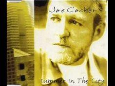 ▶ Joe Cocker - Summer In The City (with lyrics) - YouTube