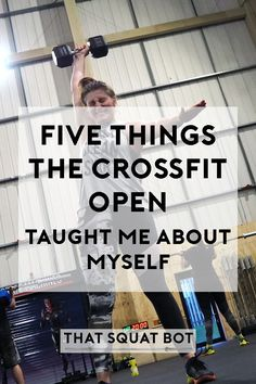 The CrossFit Games Open is a massive challenge and can teach you so much about yourself. Find out now what I learned from the 2017 Open.