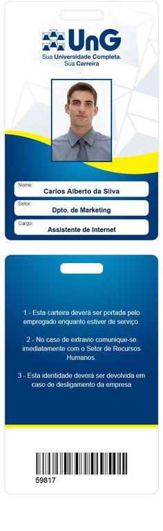 Crachá de funcionário – Arte desenvolvida na Universidade Guarulhos (Software – Photoshop)