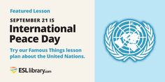 Today is #PeaceDay! Try our featured lesson about the United Nations:  https://esllibrary.com/courses/82/lessons/1402… #English #ELT