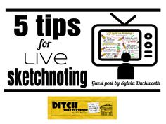 5 tips for live sketchnoting - Ditch That Textbook Sketch Notes, School Items, Textbook, Stress, Banner, Doodles, Teacher, Technology, Learning