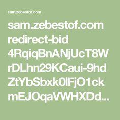 sam.zebestof.com redirect-bid 4RqiqBnANjUcT8WrDLhn29KCaui-9hdZtYbSbxk0lFjO1ckmEJOqaVWHXDdLK3F__h5vO_Bc-1zYD3WWRDSIliMpM2qGR2JD_7Bm536DmKzjWMn4AzLmcPpfXR88mRwIBc3HODP6Qub-FbzsMHQEOU3Z9FhQj-tkBl1XcK-Uj70SLZWEJF6D3UeI7UzE_TgSaZQJKMbgQ-LinUmriJ4ffVxvhgPYNkcMSxCR6_WYGWnU1KxjvOBipA?next=http: