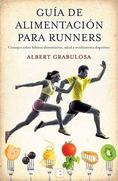 Guía de alimentación para runners!! Participa en el sorteo y aprende la mejor forma de alimentarte: http://sorteosdeporte.es/sorteos-2/guia-de-alimentacion-para-runners-2/
