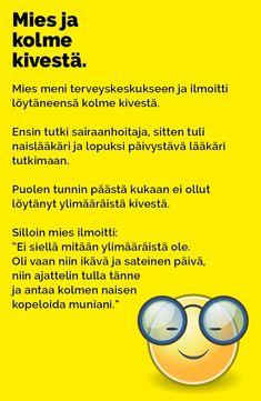 Vitsit: Mies ja kolme kivestä - Kohokohta.com Humor, Comics, Memes, Funny, Humour, Meme, Funny Photos, Funny Parenting, Cartoons
