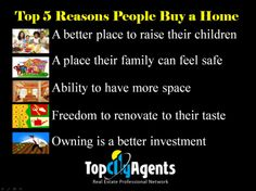 Top 5 Reasons People Buy a Home  Real Estate Tip For Realtor, Real Estate Agents, Real Estate Broker  http://topcityagents.com