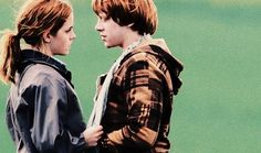 I'm holding out for the guy that looks at me like Ron looks at Hermione...