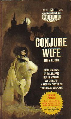 """""""Conjure Wife"""""""