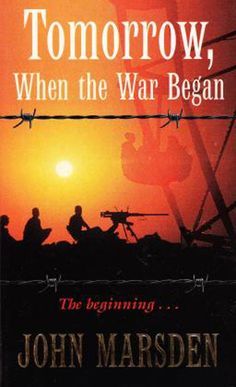 Tomorrow, when the War Began by John Marsden is one if my Absoloute Favorites