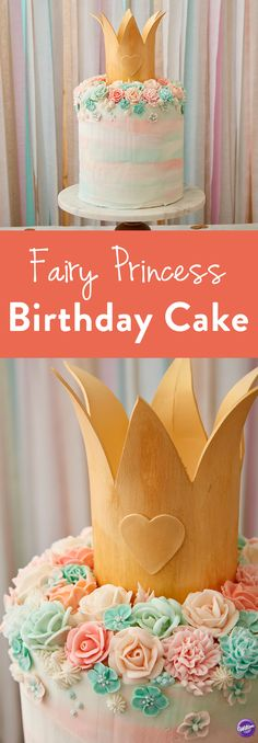 How to Make a Fairy Princess Birthday Cake - This stunning birthday cake is straight out of a fairy tale!  Topped with a gold crown and a field of pastel flowers, this Fairy Princess Birthday Cake cake will add a very happily ever after to any birthday celebration.
