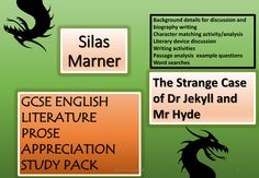GCSE English Lit Prose Appreciation - Silas Marner / The Strange Case of Dr Jekyll and Mr Hyde...