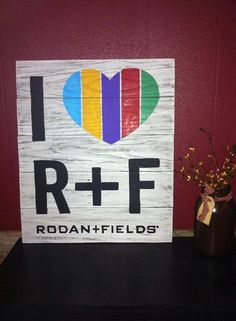 Rodan and Fields Sign by Country Clutter.  I Love R + F. This was our first R and F sign, made for a super sweet lady in Virginia. She loved it so much .... she ordered 20 more for her RF team. We love R and F too :) Thanks Kellie!!