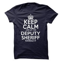 Deputy Sheriff T-Shirts, Hoodies. GET IT ==► https://www.sunfrog.com/LifeStyle/Deputy-Sheriff-56557024-Guys.html?41382