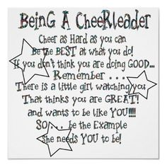 So true--I was a cheerleader first and now a coach. Little girls definitely look up to the girls!