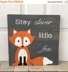 On SALE Stay Clever Little Fox gray pallet sign, woodland creature, nursery decor, children's decor, 14 x 14, red fox, pallet art, woodland
