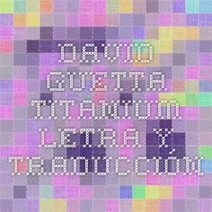 David Guetta - Titanium. Letra y traducción