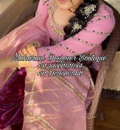 🌺 Buy Punjabi Boutique Suits California, Maharani Designer Boutique 👉 CALL US : + 91-86991- 01094 / +91-7626902441 or Whatsapp --------------------------------------------------- #salwarsuitonline #salwarsuits #punjabisuitsboutique #trending #canada #usa #germany #uk #Punjab #australia #newzealand #newyork #boutiqueshopping #brampton #toronto #torontoweddings #punjabisalwarsuit #weddingdress #weddingphotographyg #womenwear #punjabiwedding #salwarsuit #salwarkameezsuit