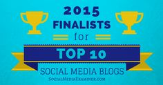 Here are the finalists in our sixth annual Top 10 Social Media Blogs contest. The winners will be announced soon.