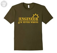 Men's Trust me I'm an engineer I'm never wrong T-shirt Small Olive (*Amazon Partner-Link)