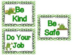 Classroom Rules FREEBIE: Frog themed. Be Kind, Be Safe, Do Your Job