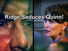 The Bold and the Beautiful Spoilers: Quinn Replaces Sick Model, Twists Ankle During Gig – Ridge Puts Seduction Plot in Action