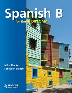Spanish for the IB Diploma is a brand new suite of resources to make teaching IB Spanish simple and rewarding. It caters for Language B - for students learning Spanish as a second language but at an advanced level. ISBN: 9781444146400