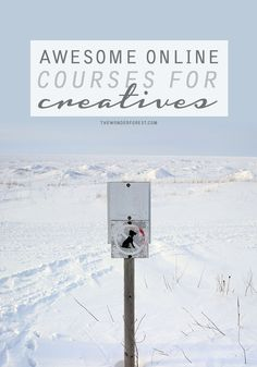 Awesome Online Courses for Creatives