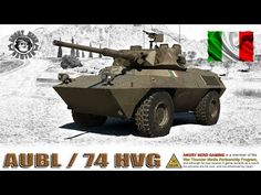 War Thunder: AUBL / 74 HVG, Italian, Tier-5, Premium Light Tank / Armored Car - YouTube Armored Car, Armored Vehicles, Film Red, Tank Armor, War Thunder, Red Flag, Countries Of The World, Short Film, Tanks