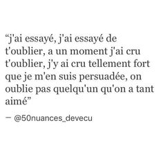 Non, on ne l'oubliera jamais. Text Quotes, Words Quotes, Sayings, Quotes Francais, Broken Words, Messages For Him, Sad Love Quotes, Bad Mood, Some Words