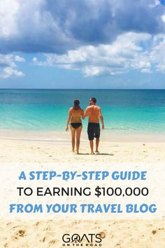 How To Monetize Your Travel Blog | Earn Six Figures From Your Online Business | Expert Blogging Tips | Travel The World Forever | A Guide To Making Money From Your Blog | Top Travel Bloggers
