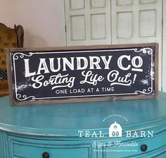Laundry Co Sign Sorting Life Out One Load at a Time