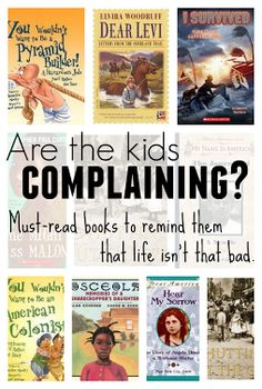 Children's books for kids who won't stop complaining.