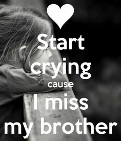 Missing my brother 😔 Miss You Brother Quotes, Brother Sister Love Quotes, Missing My Brother, Brother And Sister Relationship, Sister Quotes Funny, Your Brother, Daughter Poems, Marine Sister, Brother Brother