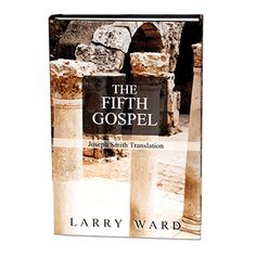 The Fifth Gospel: Joseph Smith Translation by Larry Ward is a chronological compilation of the four gospels. This text gives details of the personal history of the most important person of all time, but uses four different viewpoints to do so. Bringing together all four of the Gospels, Ward undertakes the painstaking task of weaving together the sometimes disparate writing of Matthew, Mark, Luke, and John to outline the life of our Savior, Jesus Christ.