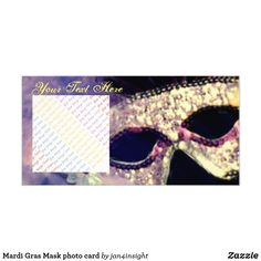 Mardi Gras Mask photo card by on Zazzle > SOLD 25 customized photo cards, Photo Cards, Mardi Gras, Masquerade, Carnival, Masquerades