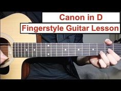 Canon in D | Fingerstyle Guitar Lesson (Tutorial) How to play Canon Easy Fingerstyle - YouTube