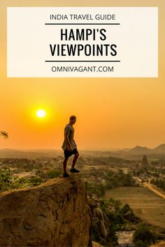 If you are looking for a relaxed place away from the crowds you must visit Hampi, India. And the best thing is, it has some amazing sunset and sunrise viewpoints, I listed them all for you in this guide!