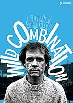 Top 10 Indie Music Documentaries: Wild Combination: A Portrait of Arthur Russell