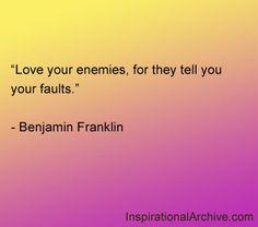 Benjamin Franklin quote on loving your enemies