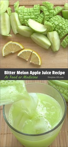 Bitter Melon Green Apple Juice-As Food or Medicine