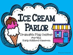 Play to Learn Dramatic Play Themes, Dramatic Play Centers, Eating Ice Cream, Ice Cream Parlor, Play Centre, Early Literacy, Math Skills, Play To Learn, Early Childhood