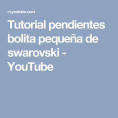 Tutorial pendientes bolita pequeña de swarovski - YouTube