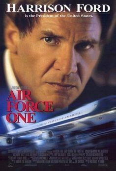 *AIR FORCE ONE, (1997), Poster:  Hijackers seize the plane carrying the President of the United States + his family, but he (an ex-soldier) works from hiding to defeat them.  Starring: Harrison Ford, Gary Oldman, & Glen Close.