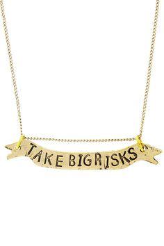 "Alisa Michelle   ""Take Big Risks"" Necklace  "