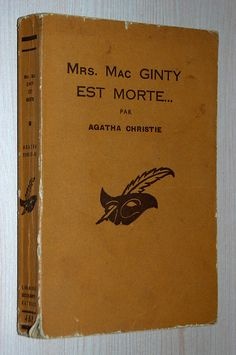 All the Agatha Christies in the original editions of Le Masque...Google Image Result for http://media.biblys.fr/stock/91/63991.jpg