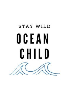 printable-wall-decor-stay-wild-ocean-child-etsy/ delivers online tools that help you to stay in control of your personal information and protect your online privacy. Summer Beach Quotes, Cute Beach Quotes, Summer Sayings, Beachy Quotes, Romantic Quotes, Beach Quotes And Sayings Inspiration, Short Beach Quotes, Seaside Quotes, Happy Summer Quotes