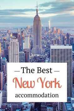 The best New York City accommodation from budget to luxury, from hotels to apartments. I've done the research for you!