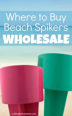 Where to Buy Beach Spikers for Silhouette Cameo or Cricut Crafting by cuttingforbusiness.com